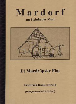 Mardröpske Plat©Dorfgemeinschaft Mardorf e.V.